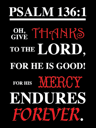 Psalm 136-1 9'x12' Metal Sign